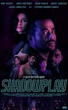 Shadowplay 1080p izle