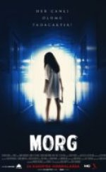 Morg Full HD izle