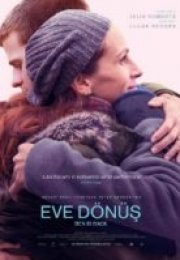 Eve Dönüş – Ben Is Back Full izle