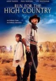 Run for the High Country Tek Parça izle