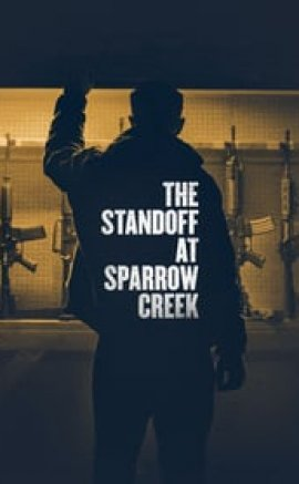 The Standoff at Sparrow Creek Full HD izle