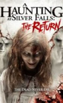 A Haunting At Silver Falls The Return Full HD izle