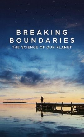 Breaking Boundaries: The Science of Our Planet izle (2021)